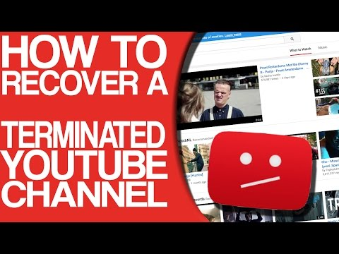 How to recover a terminated YouTube account / channel 2017