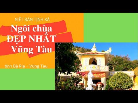Niết Bàn Tịnh Xá – ngôi chùa đẹp nhất Vũng Tàu!