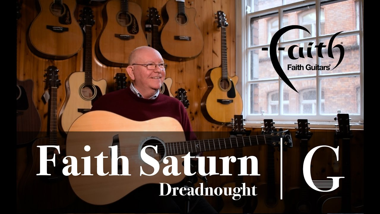 c9c07884e8f Faith Saturn Dreadnought Acoustic Guitar - The G Chord (MMTV) - YouTube