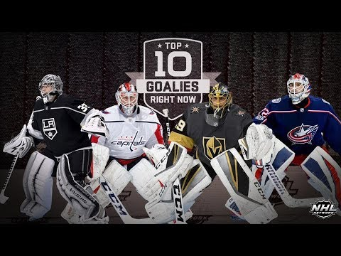 NHL Network Top 10 Goalies Right Now   Aug 26, 2018