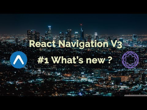 #1 React Navigation V3 | What's New? | React Native Tutorial thumbnail