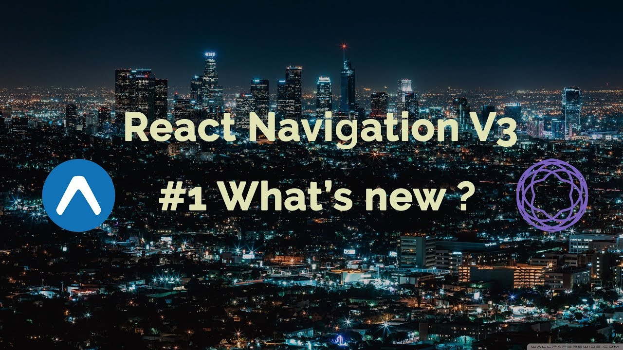 #1 React Navigation V3 | What's New? | React Native Tutorial