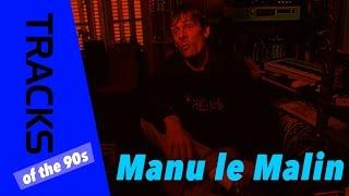 Manu le Malin - Tracks ARTE