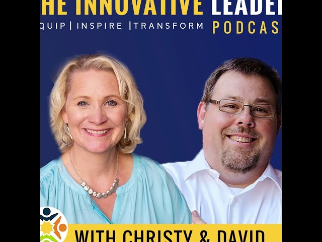 Welcome to The Innovative Leader Podcast!
