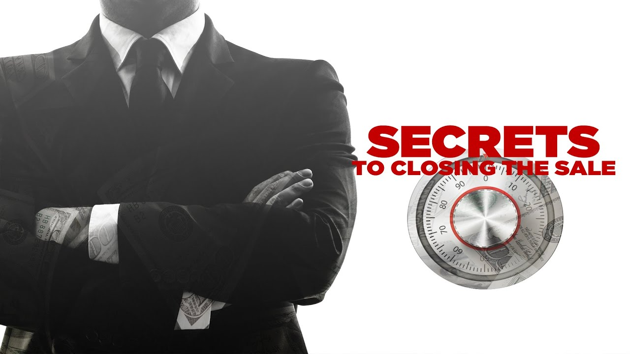 Secrets to Closing the Sale with Grant Cardone #1