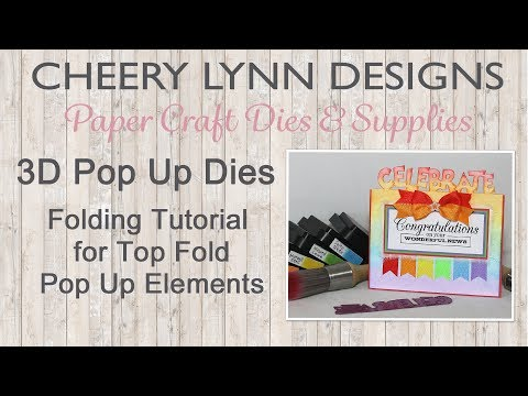 Creating Top Fold 3D Pop Up Die Elements from Cheery Lynn Designs