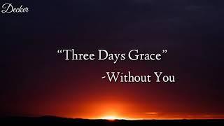 Three Days Grace Without You Sub Español