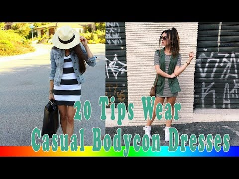 20 Style Tips On How To Wear Casual Bodycon Dresses