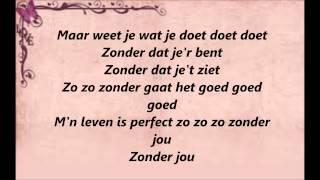 Laura Omloop en Monsif - Zo Zonder Jou! (Lyrics/Songtekst)