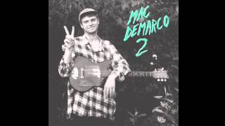 "Mac DeMarco // ""Freaking Out The Neighborhood"""