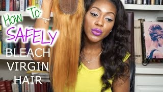 How to SAFELY Bleach Virgin Hair Extensions - with Maxtress Virgin Hair