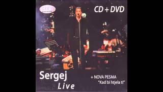Sergej Cetkovic - Sati, dani, godine - (LIVE) - (Audio 2007) HD