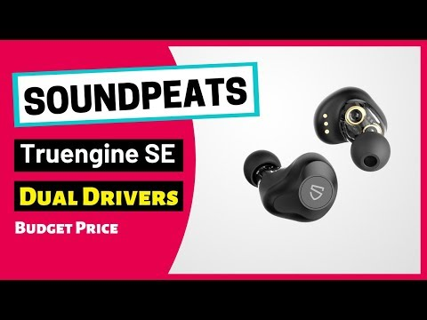 soundpeats-truengine-se-tws---dual-drivers-earphone-features-&-review