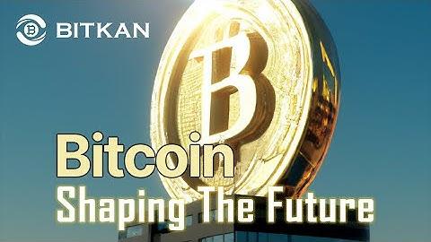 [Bitcoin Documentary]Bitcoin--Shape the Future