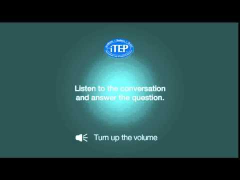 iTEP Listening Exercise 1