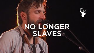 Bethel Music Moment: No Longer Slaves - Jonathan & Melissa Helser