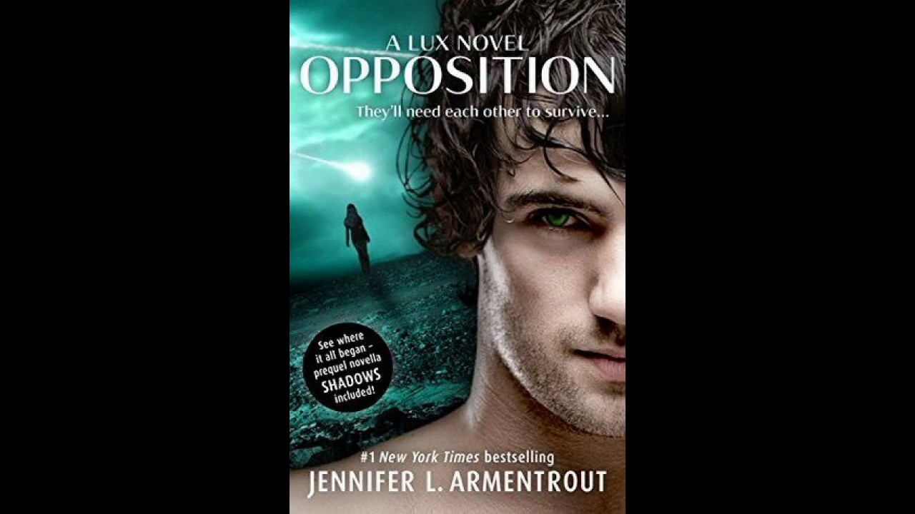 Opposition (Lux #5) Jennifer L Armentrout Audiobook