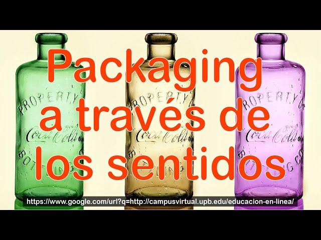 Packaging a través de los sentidos