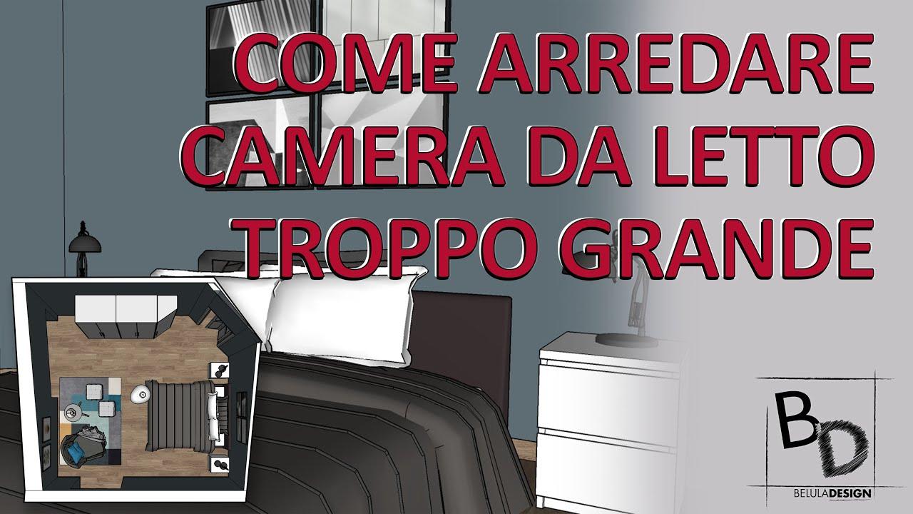 Come Arredare Una Camera Da Letto Grande Belula Design Youtube
