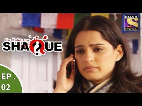 Har Kadam Par Shaque - हर कदम पर शक - Ep 2 - Misleading Evidences