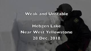 Weak and Unstable, Hebgen - 28 Dec 2018