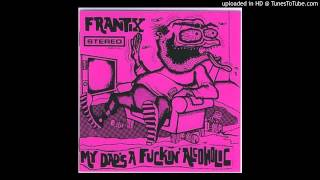 Frantix - My dad