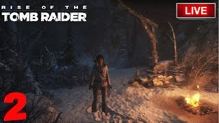 Rise of The Tomb Raider Live Gameplay EP2