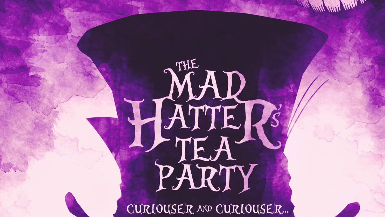 A Special Invitation to THE MAD HATTER\'S TEA PARTY! - YouTube
