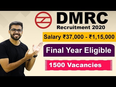 DMRC Recruitment 2020 | Salary ₹37,000 | Final Year Eligible | 1500 Vacancies | DMRC JE