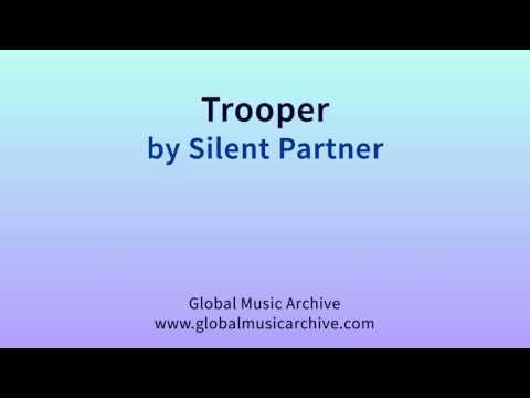 Trooper   -  Silent Partner