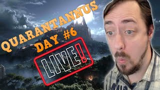 LATE NIGHT LEVEL PARTY! | Quarantannus Day #6