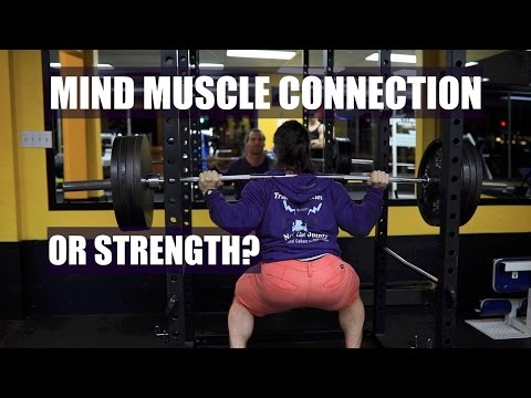 What's More Important for Building Muscle, the Mind Muscle Connection or Gaining Strength