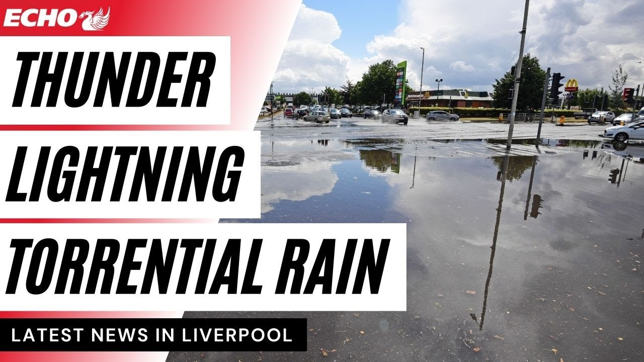 Merseyside hit with torrential rain and flash floods in 'biblical' storm