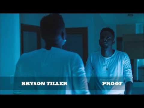 Bryson Tiller - Proof ᴴᴰ