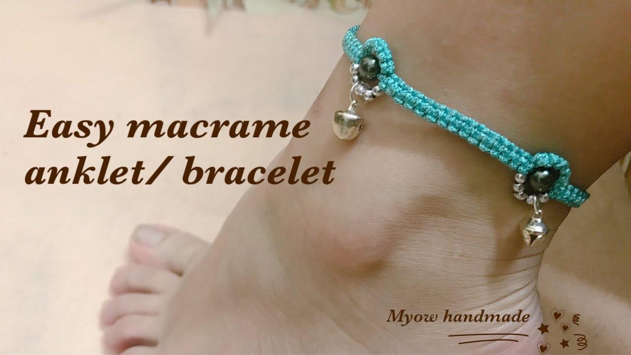 DIY easy macrame bracelet /anklet – cách tết vòng tay/vòng chân đơn giản