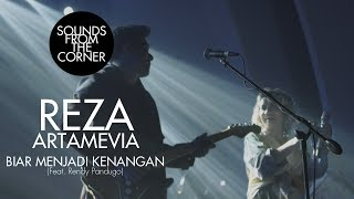 Download Lagu Reza Artamevia Biar Menjadi Kenangan Feat Rendy Pandugo Sounds From The Corner Live 30 MP3
