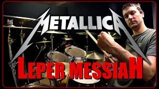 METALLICA - Leper Messiah - Drum Cover