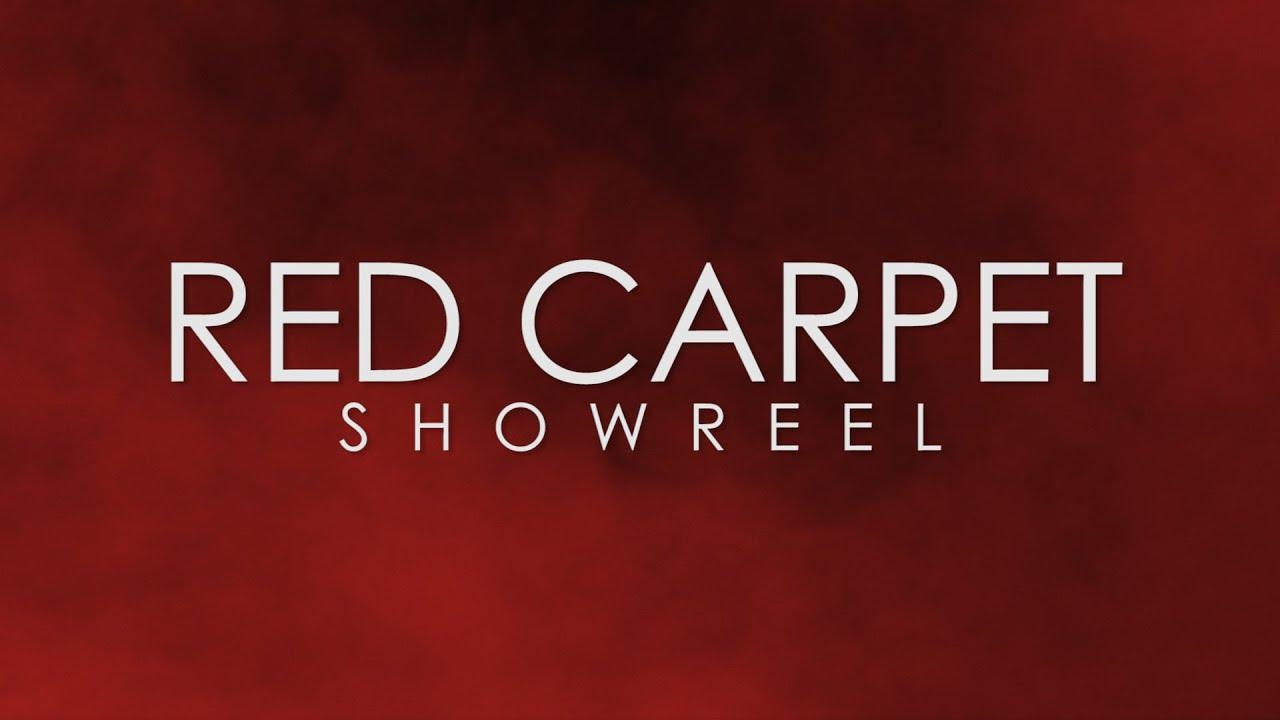 Red Carpet - Showreel (2010 - 2020)