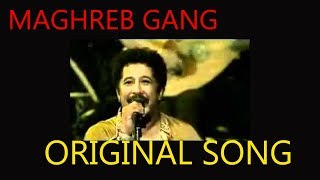 Cheb Khaled - Faudel - Rachid Taha | Abdelkader | 1,2,3 Soleil // Maghreb Gang Original Song //