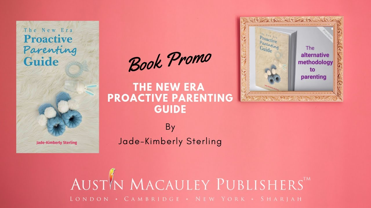 The New Era Proactive Parenting Guide | Book| Austin
