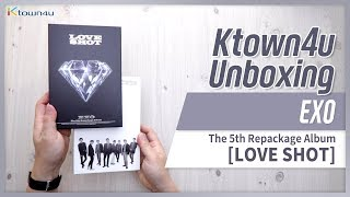 [Ktown4u Unboxing] EXO - 5th Repackage [LOVE SHOT] 엑소 エクソ 언박싱 KPOP