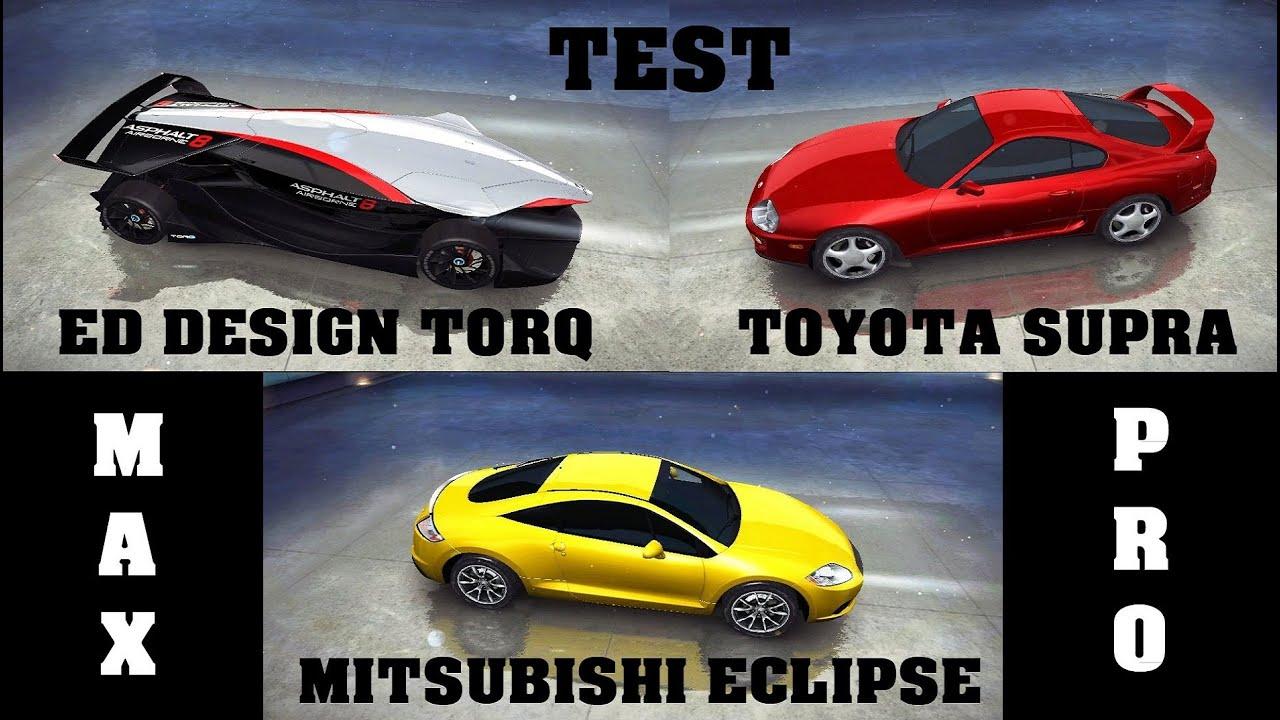Ed Design Torq >> Asphalt 8 - Full test (Eclipse vs ED vs Supra) - YouTube