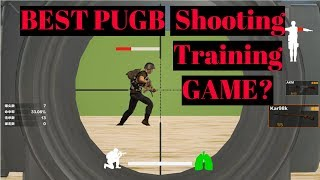 best PUBG Shooting Training game on steam?
