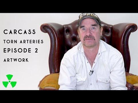 CARCASS - TORN ARTERIES Episode 2: Artwork (OFFICIAL TRAILER)
