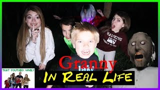 Granny In Real Life Game - Haunted Forest Escape / That YouTub3 Family