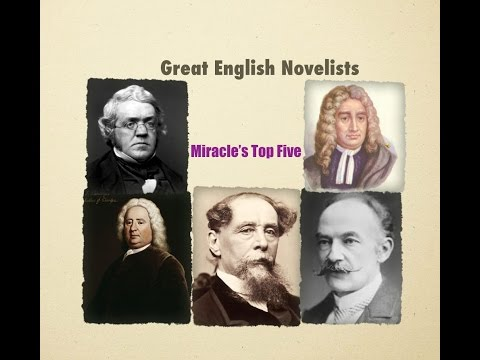 Miracle's Top Five : Great English Novelists 18th & 19th Century