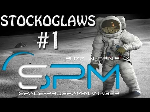 Lets Play Space Program Manager - Ep 1