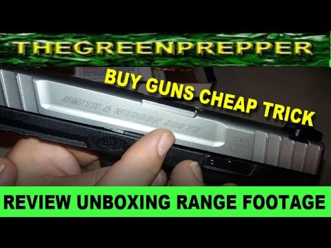 BUY CHEAP GUNS TRICK - SMITH & WESSON SD9VE 9MM PISTOL REVIEW UNBOXING RANGE FOOTAGE
