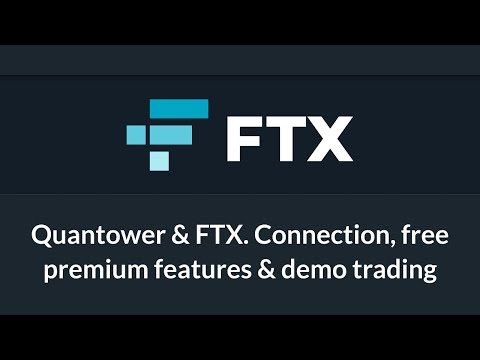 Quantower & FTX. Connection, free premium features & demo trading