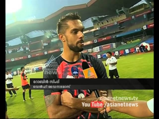 Robin Singh (Delhi Dynamos ) speaks on Asianet News : Exclusive